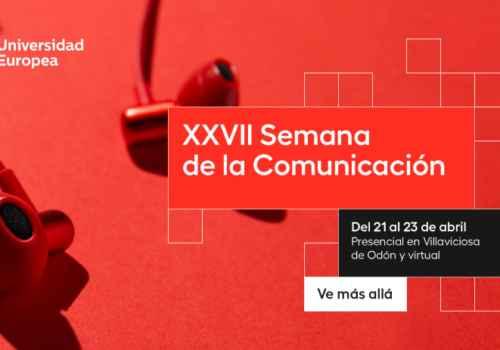 马德里欧洲大学第二十七个传播周即将举行